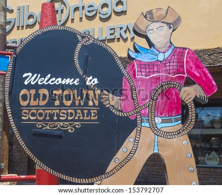 SCOTTSDALE , ARIZONA - AUG 11 : The Welcome to Old Town Scottsdale sign in Scottsdale Arizona on August 11 2013 .The Old Town is the main tourist attraction of Scottsdale - stock photo