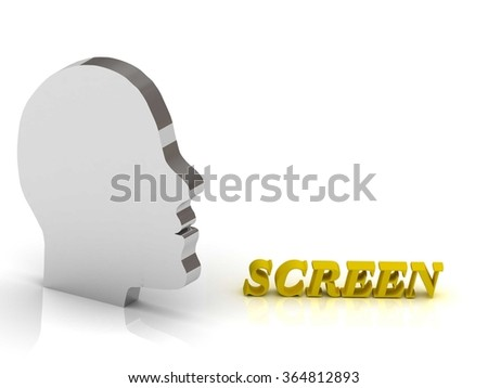 SCREEN bright color letters and silver head mind on a white background - stock photo