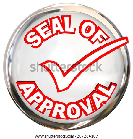 Seal of Approval words stamp, label product meets strict quality standards testing - stock photo