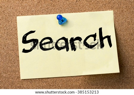 Search - adhesive label pinned on bulletin board - horizontal image - stock photo