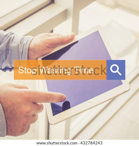 SEARCH TECHNOLOGY COMMUNICATION  Stop Wasting Time TABLET FINDING CONCEPT - stock photo