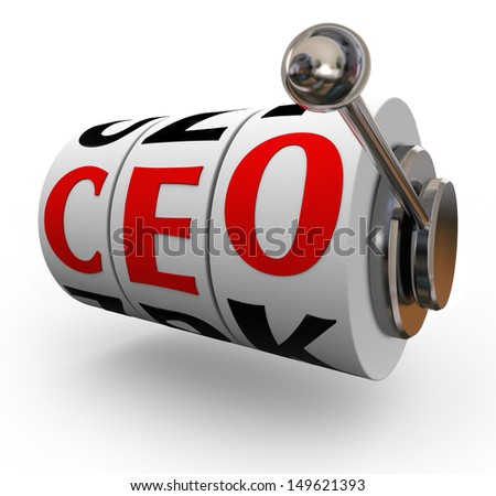 Searching for a good quality chief executive officer or CEO can be like pulling a handle on a slot machine, if the wheels line up you get lucky and land an excellent leader - stock photo