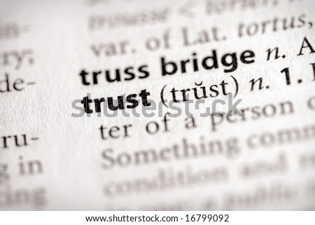 """Selective focus on the word """"trust"""". - stock photo"""