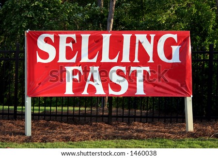 Selling Fast sign/banner. - stock photo