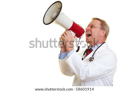 Senior physician screaming loudly in a big megaphone - stock photo