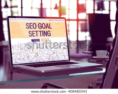 SEO - Search Engine Optimization - Goal Setting Concept. Closeup Landing Page on Laptop Screen in Doodle Design Style. On Background of Comfortable Working Place. Blurred, Toned Image. 3D Render. - stock photo