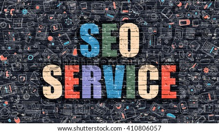 SEO Service - Multicolor Concept on Dark Brick Wall Background with Doodle Icons Around. Modern Illustration with Elements of Doodle Style. SEO Service on Dark Wall. - stock photo
