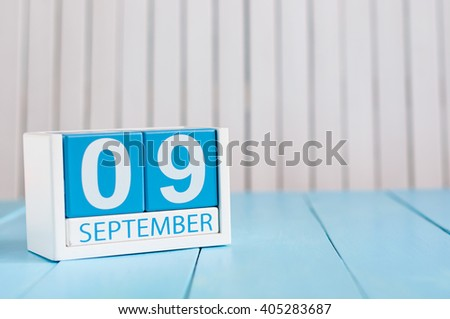 September 9th. Image of september 9 wooden color calendar on white background. Autumn day. Empty space for text. International Beauty Day - stock photo