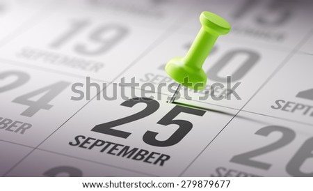September 25 written on a calendar to remind you an important appointment. - stock photo