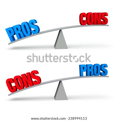 "Set of two pro and con balance beams isolated on white. On one scale, a bold blue ""PROS"" outweighs a red ""CONS"" and on the other, a red ""CONS"" outweighs a blue ""PROS"".  - stock photo"