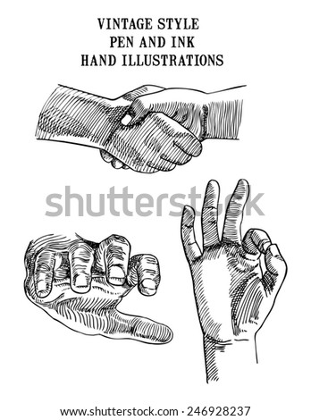 Set of  vintage style pen and ink hand illustrations showing hands shaking, reaching and giving OK signal. - stock photo