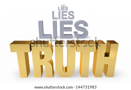"""Sharp focus on golden """"TRUTH"""" in front of a row of plain, gray """"LIES"""" blurring and receding into the distance.  Isolated on white. - stock photo"""