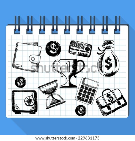 Sheet from pad on which are drawn sketches of business concept and money such as dollar card safe purse calculator hourglass. Raster version - stock photo