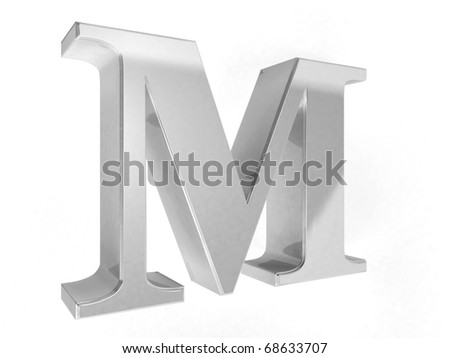 shiny chrome letter M on a white isolated background - 3d rendering - stock photo