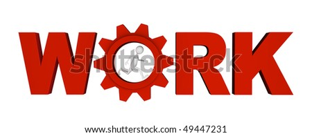Shiny metal red letters along with gear forming WORK word; great for work, process, career and business concepts. - stock photo