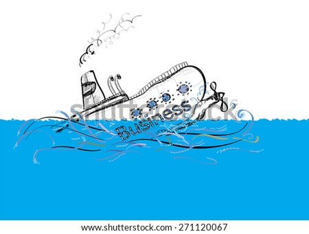 Ship named Business is sinking down, illustration of collapsed business project - stock photo
