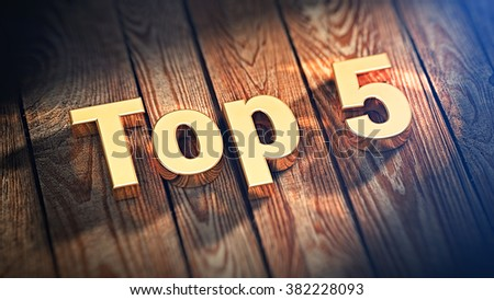 """Short list of best of bestest. The word """"Top 5"""" is lined with gold letters on wooden planks. 3D illustration image - stock photo"""