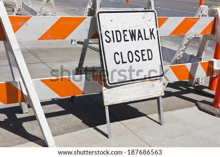 Sidewalk is close due to construction.  - stock photo