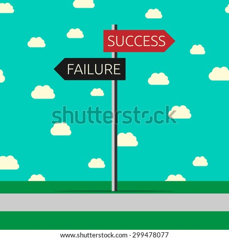 Sign and roads to success and failure. Choice, success, challenge, faith and motivation concept. Flat style - stock photo
