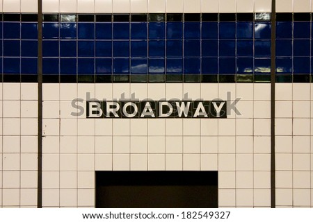 Sign at Broadway subway station in Manhattan, New York, NY, USA. - stock photo