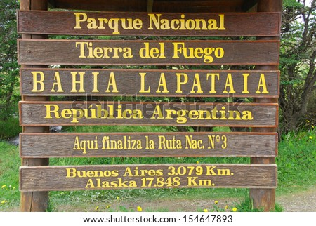 Sign of Tierra del Fuego National Park is a national park on the Argentine part of the island of Tierra del Fuego, within Tierra del Fuego Province in the ecoregion of Patagonic Forest and Altos Andes - stock photo