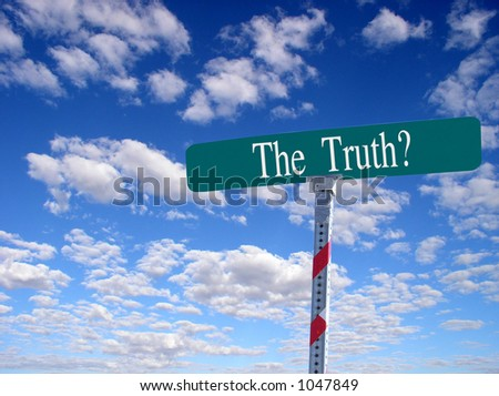 """sign that reads """"The Truth?"""" - stock photo"""