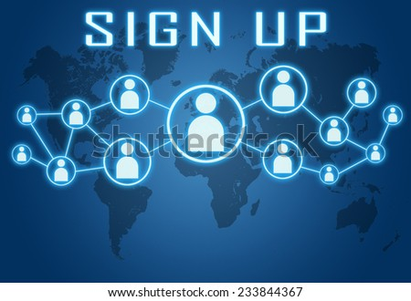 Sign up concept on blue background with world map and social icons. - stock photo