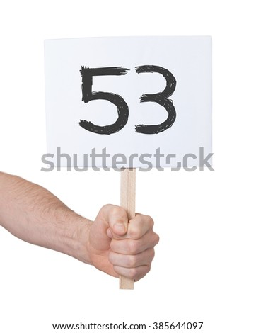 Sign with a number, isolated on white - 53 - stock photo