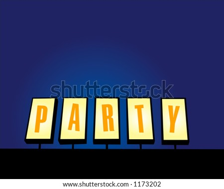 Sign with the word party on it with plenty of room for text or you can but your own letters in place of these. - stock photo