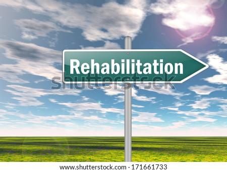 Signpost with Rehabilitation wording - stock photo