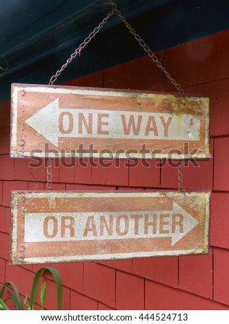 """Signs saying """"One Way or Another"""" - stock photo"""