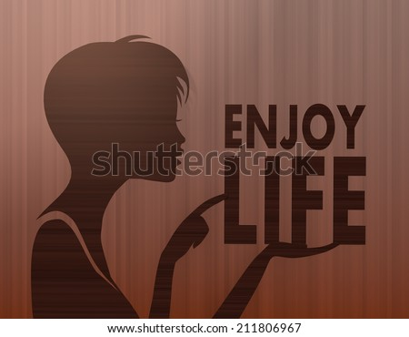 silhouette of a pretty woman presenting a enjoy life on stylish background with brown lines - stock photo