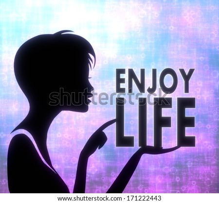 silhouette of a young girl presenting a glaring enjoy life on modern fresh pink blue background - stock photo