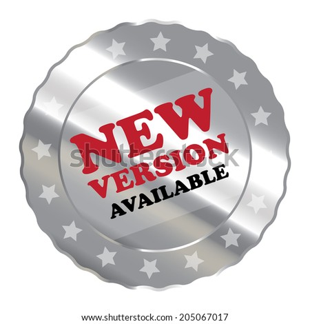 Silver Metallic New Version Available Label, Sign, Sticker or Icon Isolated on White Background - stock photo
