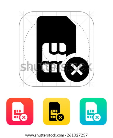 SIM card with cancel sign icon. - stock photo