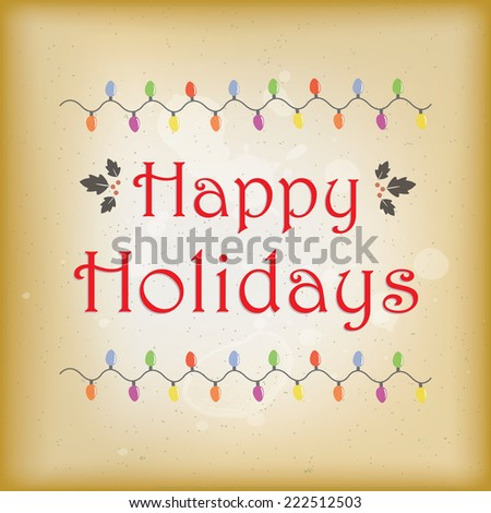Simple and elegant vintage style happy holidays greeting - stock photo