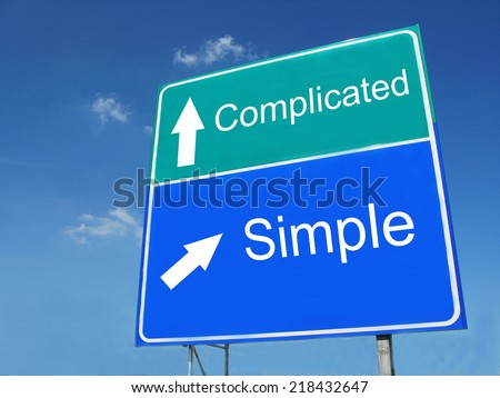 Simple-Complicated road sign - stock photo