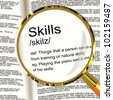 Skills Definition Magnifier Shows Aptitude Ability And Competence - stock photo