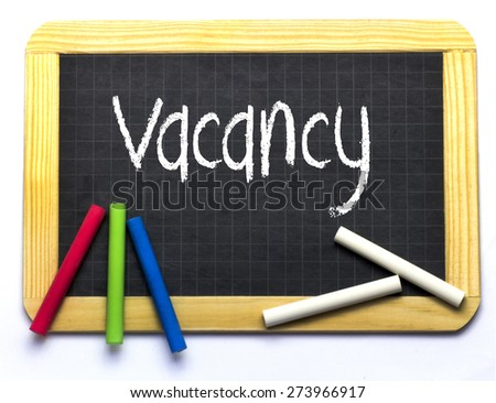 Slate with colored and white chalk - Vacancy - stock photo
