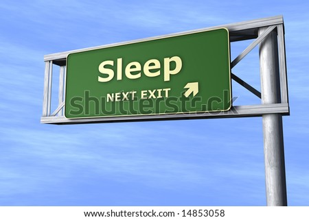 Sleep - Next exit - stock photo
