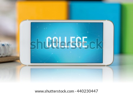 Smart phone which displaying College - stock photo