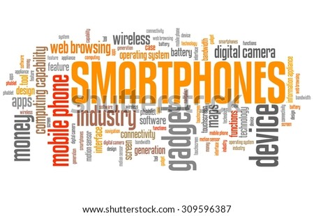 Smartphones - phone technology concepts word cloud illustration. Word collage. - stock photo