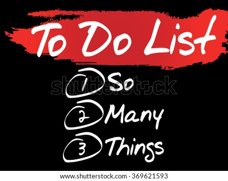 So Many Things in To Do List concept background - stock photo