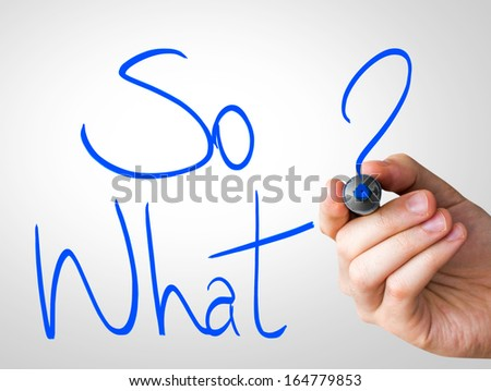 So What hand writing with a blue mark on a transparent board - stock photo