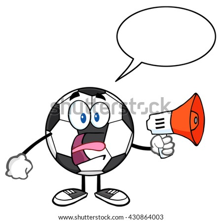 Soccer Ball Cartoon Mascot Character An Announcement Into A Megaphone With Speech Bubble. Raster Illustration Isolated On White Background - stock photo