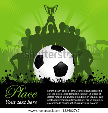 Soccer Poster with Winning Football Team with the Cup in his hands and Fans, illustration - stock photo