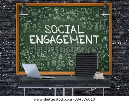 Social Engagement - Handwritten Inscription by Chalk on Green Chalkboard with Doodle Icons Around. Business Concept in the Interior of a Modern Office on the Dark Brick Wall Background. 3D. - stock photo