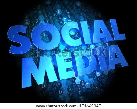 Social Media - Text in Blue Color on Dark Digital Background. - stock photo