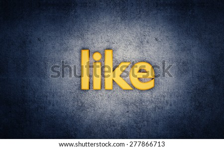 Social media yellow like 3D text on grunge blue background. - stock photo