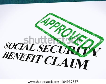 Social Security Claim Approved Stamp Showing Social Unemployment Benefit Agreed - stock photo